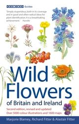 Cover of Marjorie Blamey, Richard Fitter and Alastair Fitter Wild Flowers of Britain and Ireland